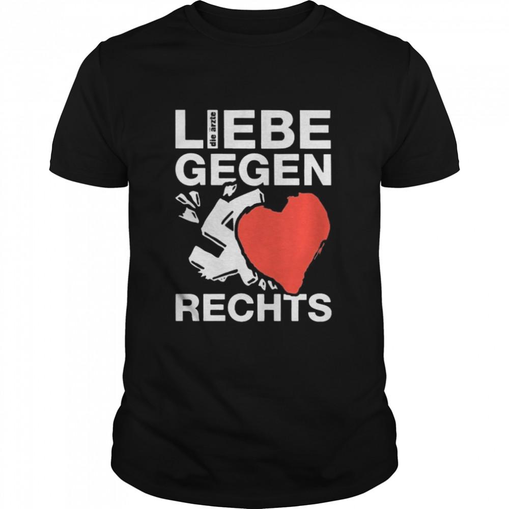 Liebe Gegen Rechts shirt Classic Men's T-shirt