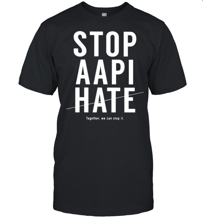 Stop AAPI hate together we can stop it shirt Classic Men's T-shirt