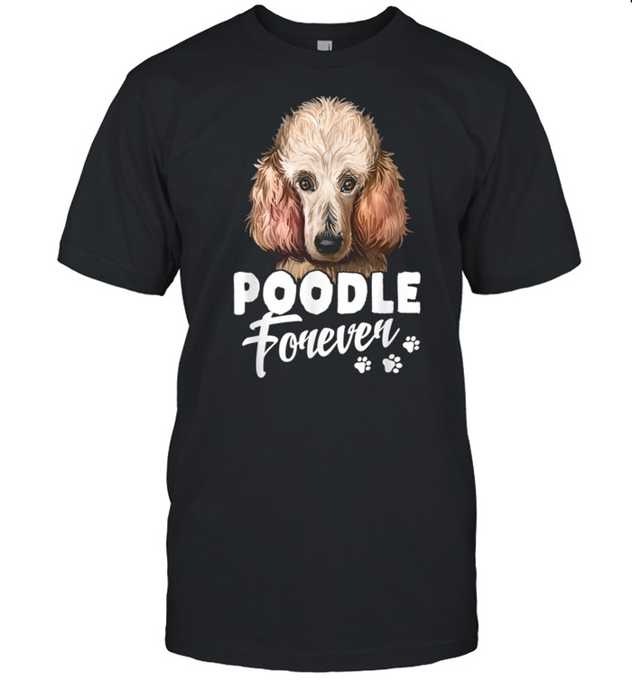 Dogs 365 Poodle Forever Dog  Classic Men's T-shirt