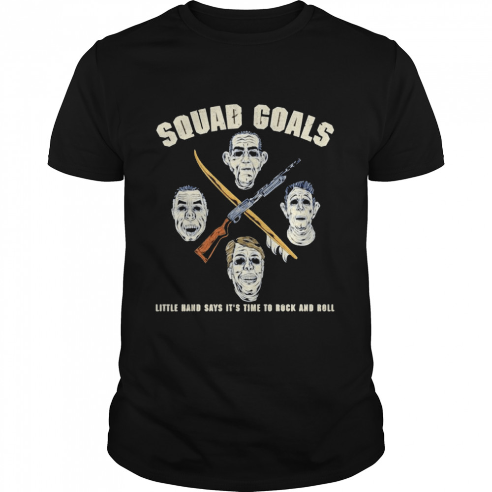 Squad Goals little hand says its time to rock and roll shirt Classic Men's T-shirt