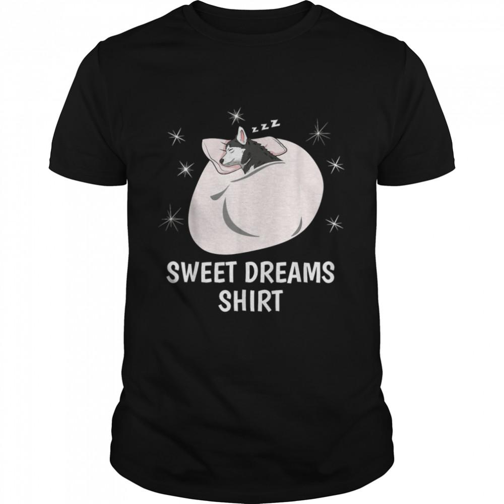 Sweet Dreams Sleeping  Sleep PJ Pajama Top Nap Husky shirt Classic Men's T-shirt