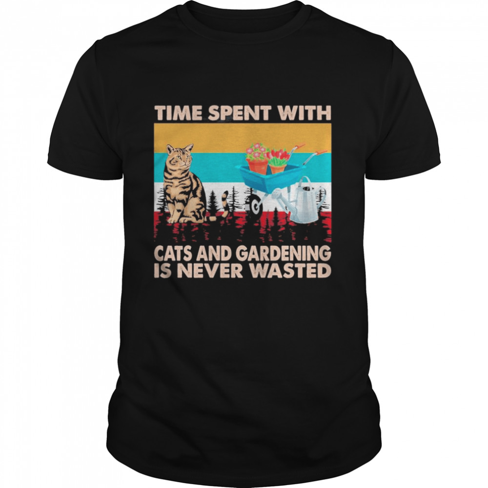 Time Spent With Cats And Gardening Is Never Wasted Vintage shirt Classic Men's T-shirt