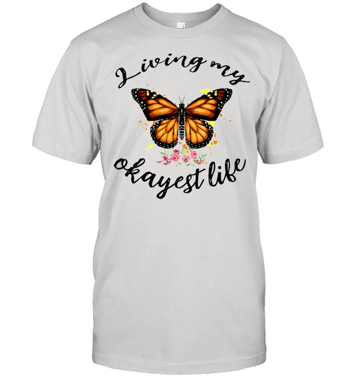 Living My Okayest Life Butterfly Pessimist  Classic Men's T-shirt
