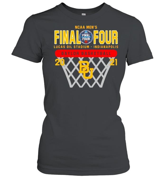 2021 Baylor Bears NCAA men's final four Lucas oil stadium Indianapolis Baylor basketball shirt Classic Women's T-shirt