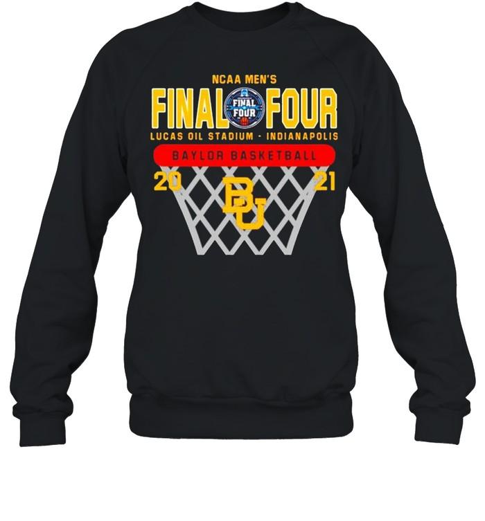 2021 Baylor Bears NCAA men's final four Lucas oil stadium Indianapolis Baylor basketball shirt Unisex Sweatshirt