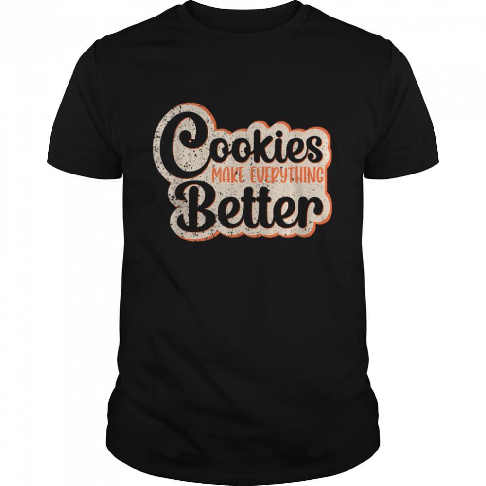 Cookies Make Everything Better Chocolate Chips Dip Chef Milk shirt Classic Men's T-shirt