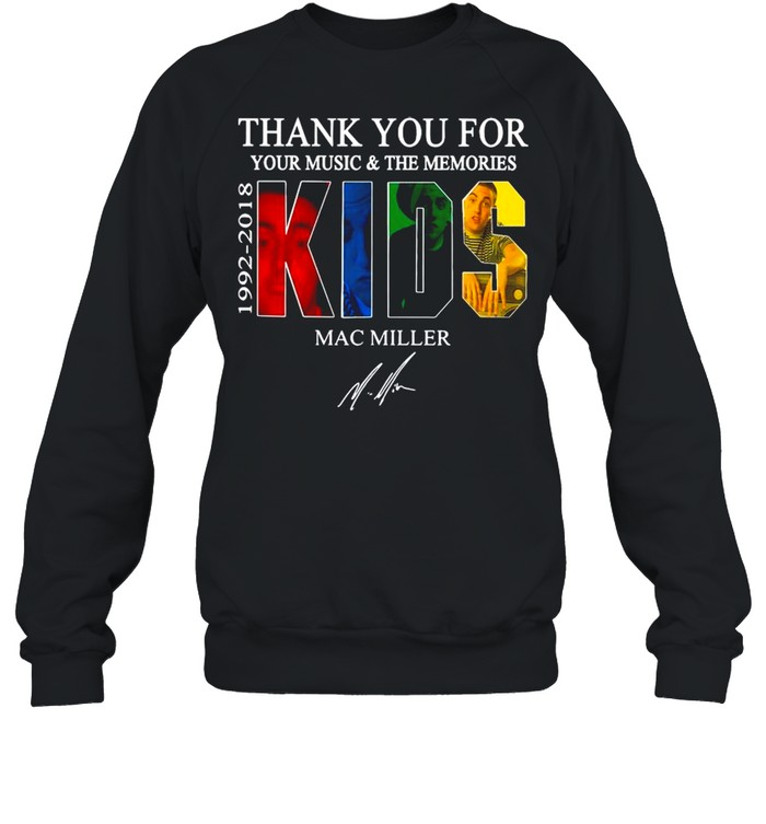 Thank You For Your Music And The Memories 1922 2018 Kids Mac Miller Signature shirt Unisex Sweatshirt