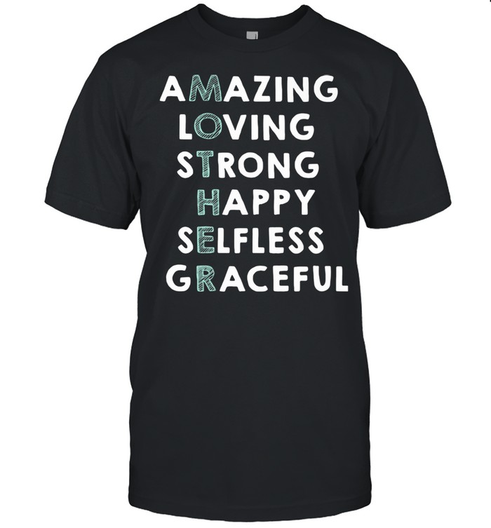 Amazing Loving Strong Happy Selfless Graceful  Classic Men's T-shirt