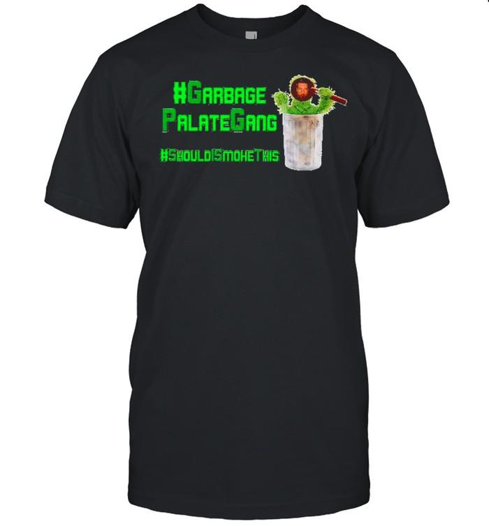 Garbage Palategang should smoke this shirt Classic Men's T-shirt