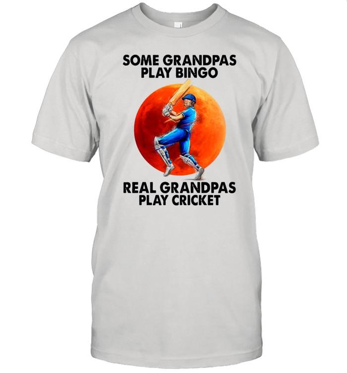 Some Grandpas Play Bingo Real Grandpas Play Cricket shirt Classic Men's T-shirt