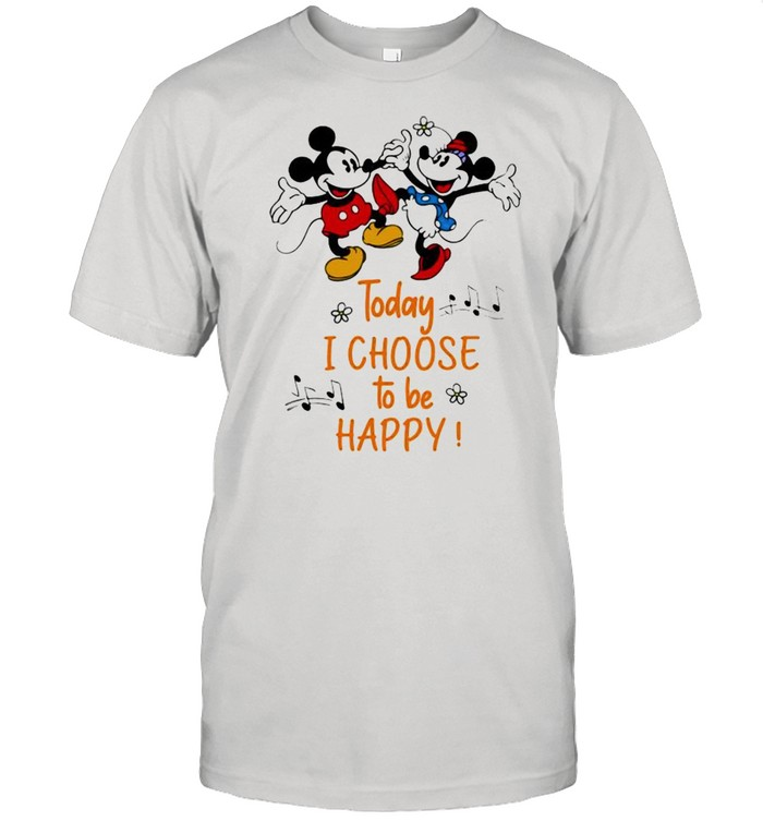 Today I Choose To Be Happy Music Mickey And Minnie  Classic Men's T-shirt