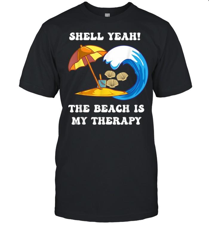 Beach Pun Shell Pun Shell Yeah The Beach Is My Therapy  Classic Men's T-shirt