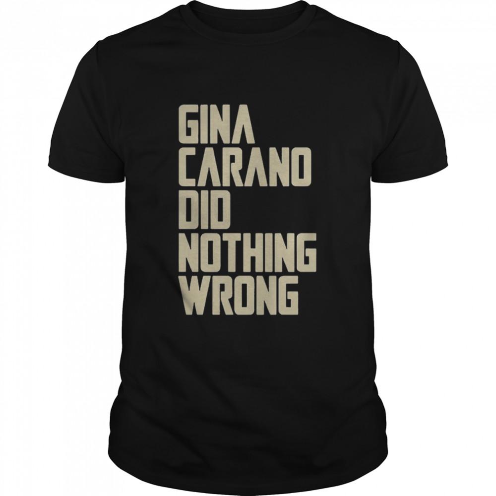 Gina Carano Did Nothing Wrong shirt Classic Men's T-shirt