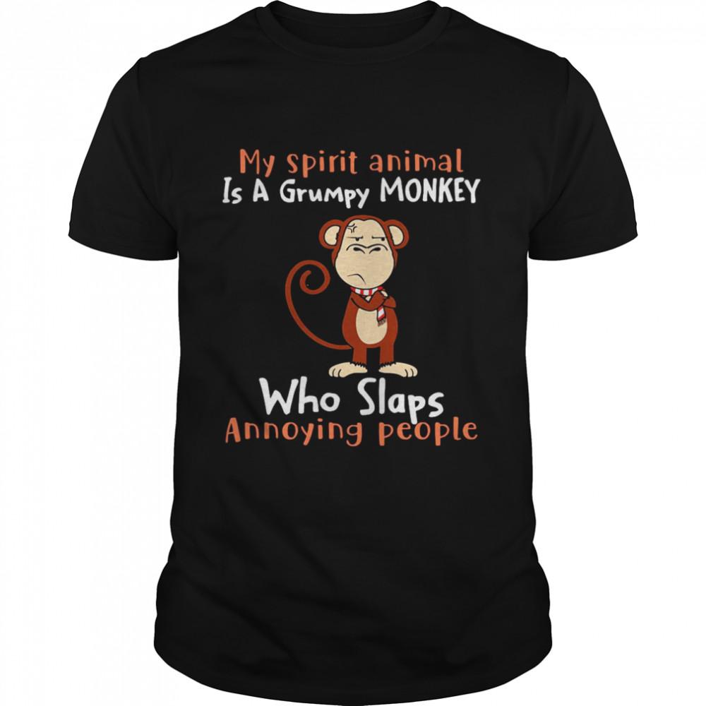 Monkey My Spirit Animal Is A Grumpy Monkey Who Slaps Annoying People T-shirt Classic Men's T-shirt
