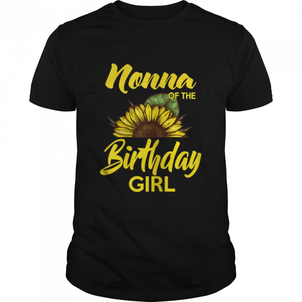 Nonna Of The Birthday Girl Sunflower Mother Day shirt Classic Men's T-shirt