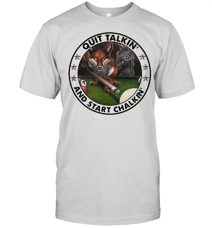Billiard Fox Start Quit Talkin' And Chalking T-shirt Classic Men's T-shirt