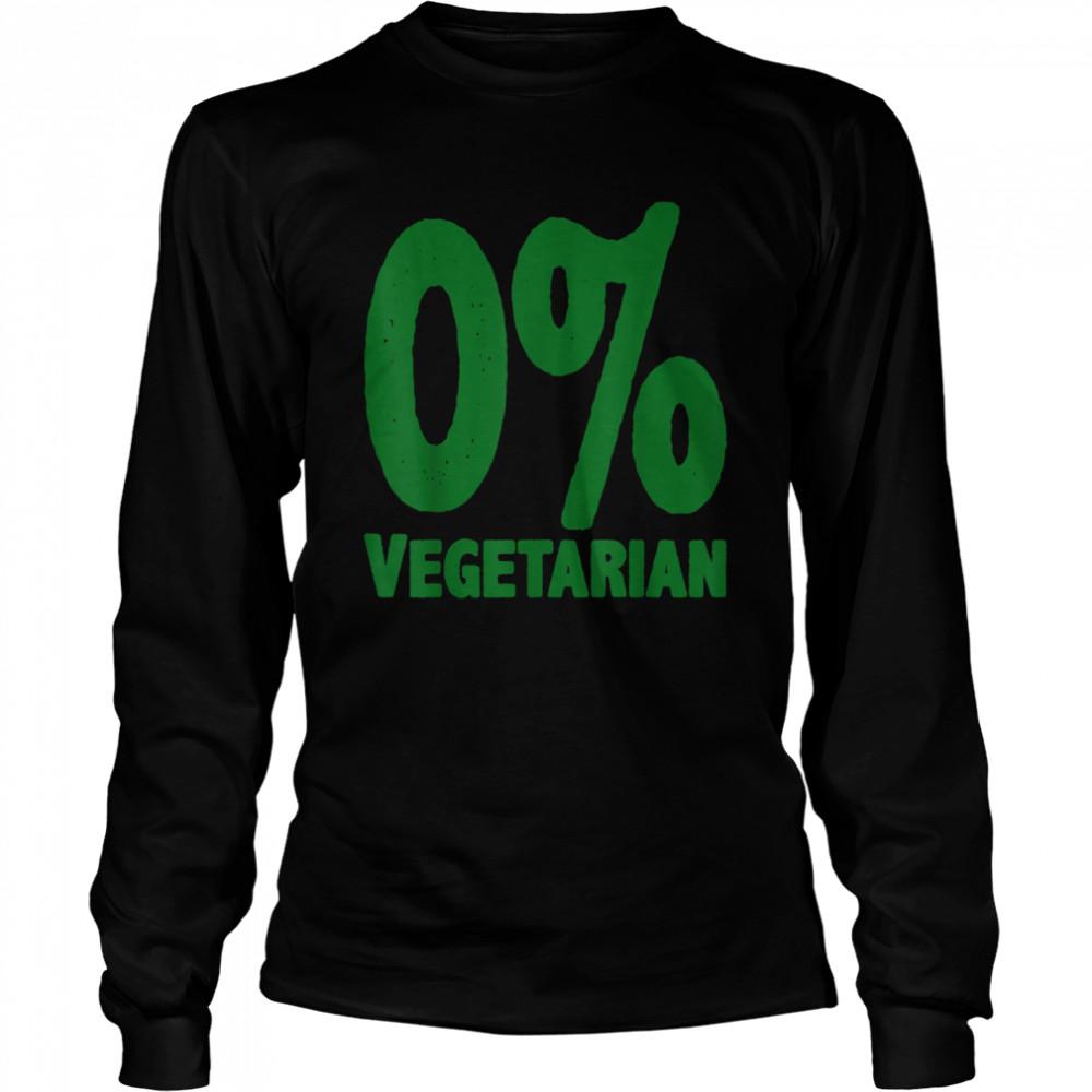 0% Vegetarian  Long Sleeved T-shirt