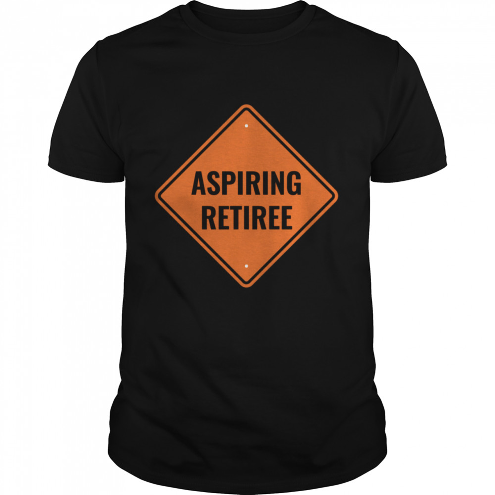 Aspiring Retiree Financial Independence Retire Early  Classic Men's T-shirt