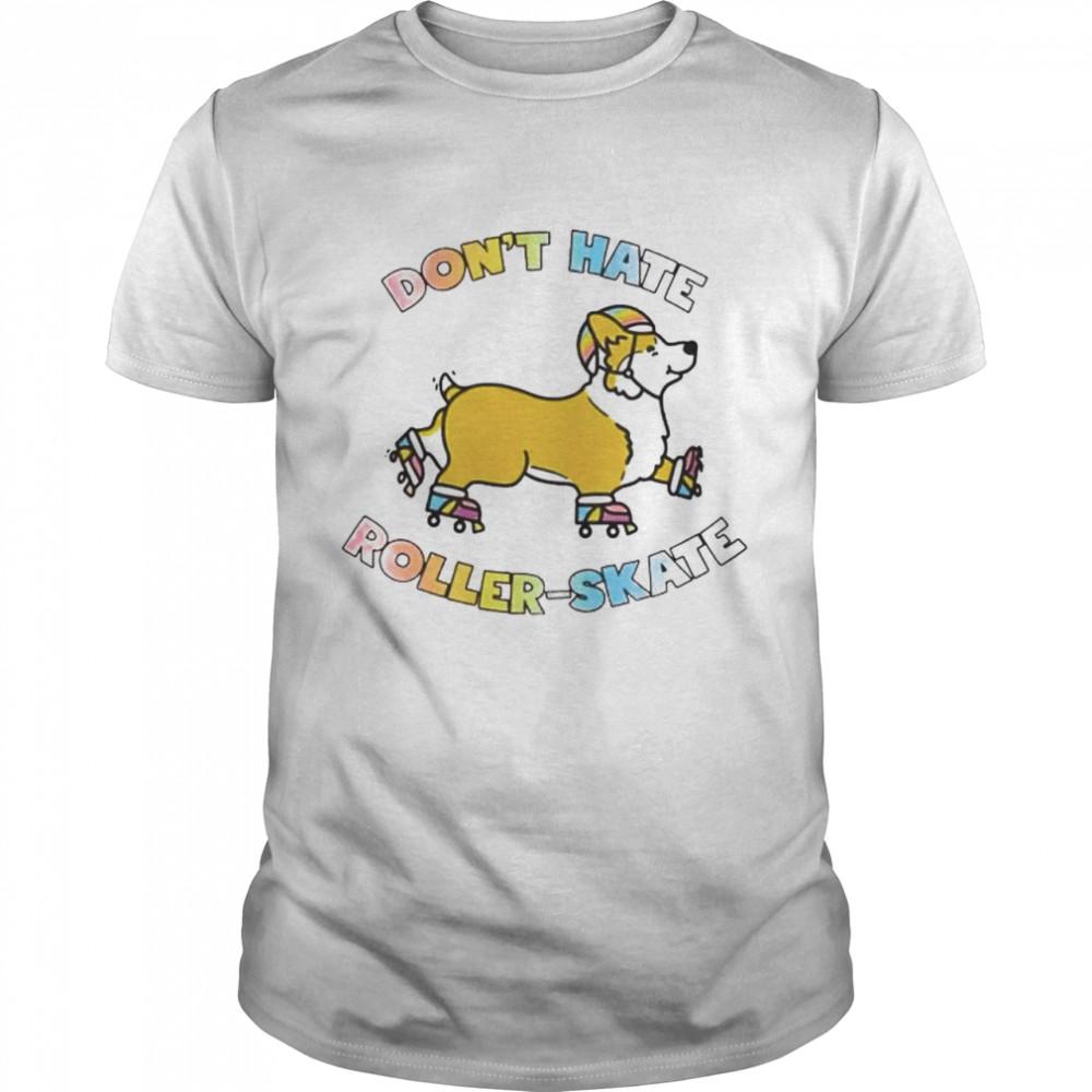 Corgi dont hate roller skate shirt Classic Men's T-shirt