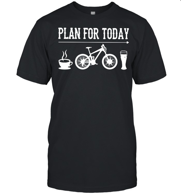 Plan For Today I Like Coffee Bicycle And Beer  Classic Men's T-shirt