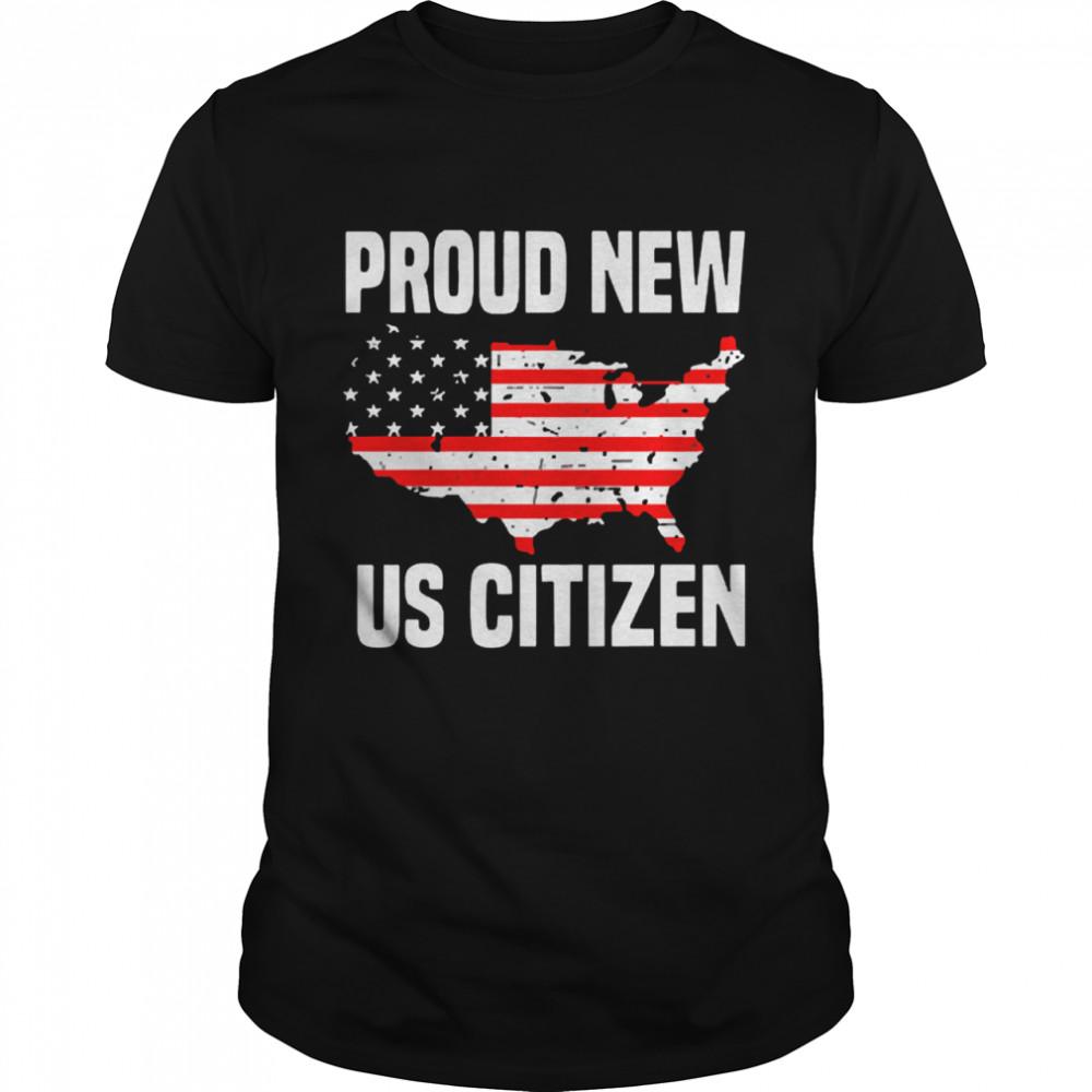Proud new us citizen American flag 2021 shirt Classic Men's T-shirt