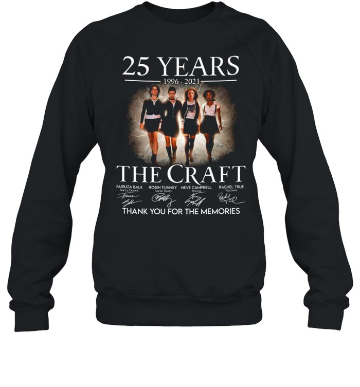 25 years 1996 2021 The Craft signatures thank you for the memories shirt Unisex Sweatshirt