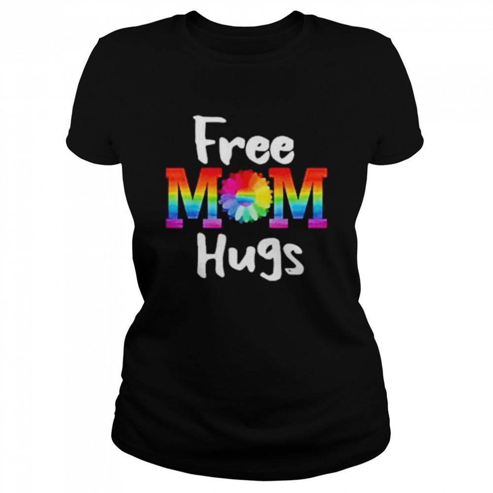 Free Mom Hugs Lgbt Flower  Classic Women's T-shirt