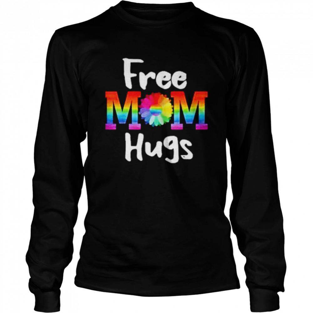 Free Mom Hugs Lgbt Flower  Long Sleeved T-shirt
