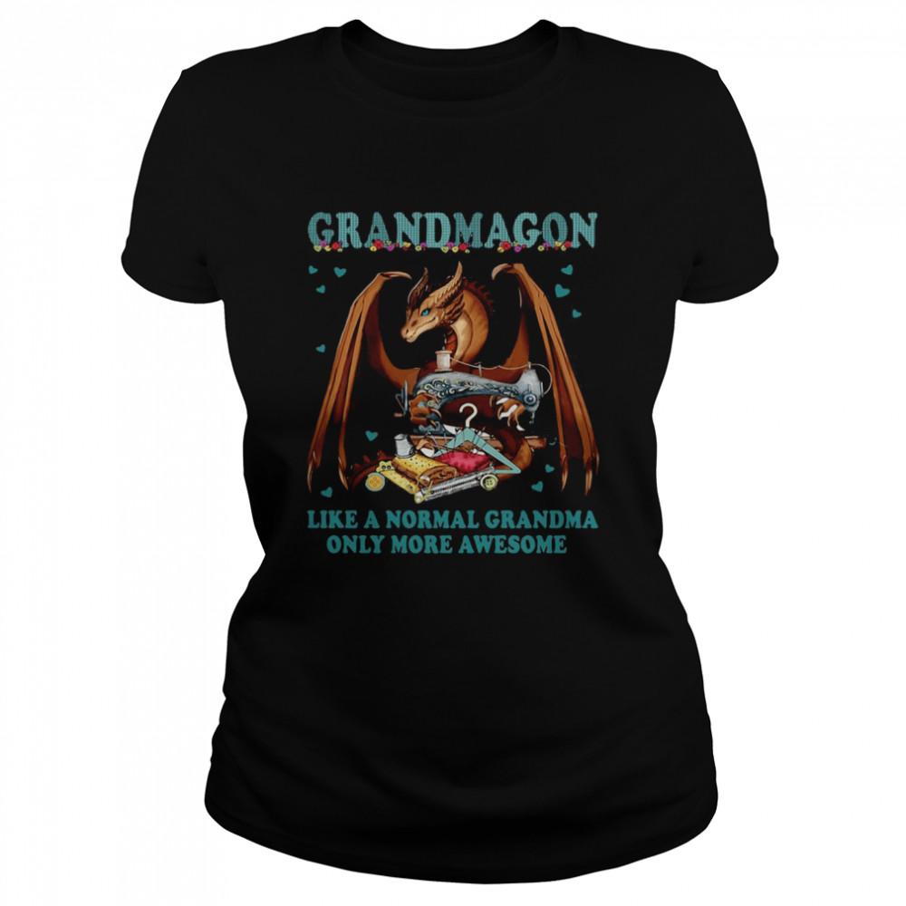 Grandmagon On Like Normal Grandma Only More Awesome T-shirt Classic Women's T-shirt