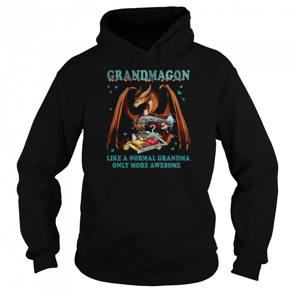 Grandmagon On Like Normal Grandma Only More Awesome T-shirt Unisex Hoodie