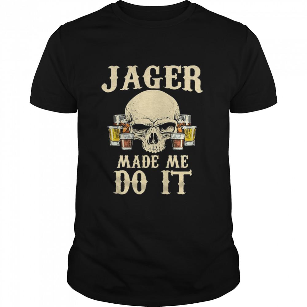 Jagger Made Me Do It Skull Beer  Classic Men's T-shirt