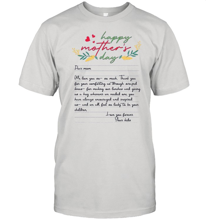 Letters From Mother Happy Mothers Day 2021 shirt Classic Men's T-shirt