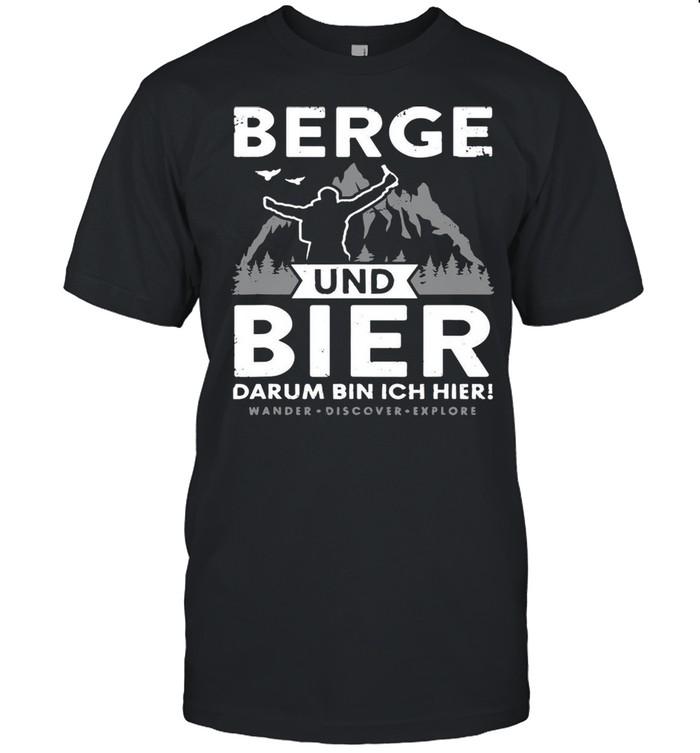 Berge Und Bier Darum Bin Ich Hier Wandern Alpen Hütten Berg T-shirt Classic Men's T-shirt