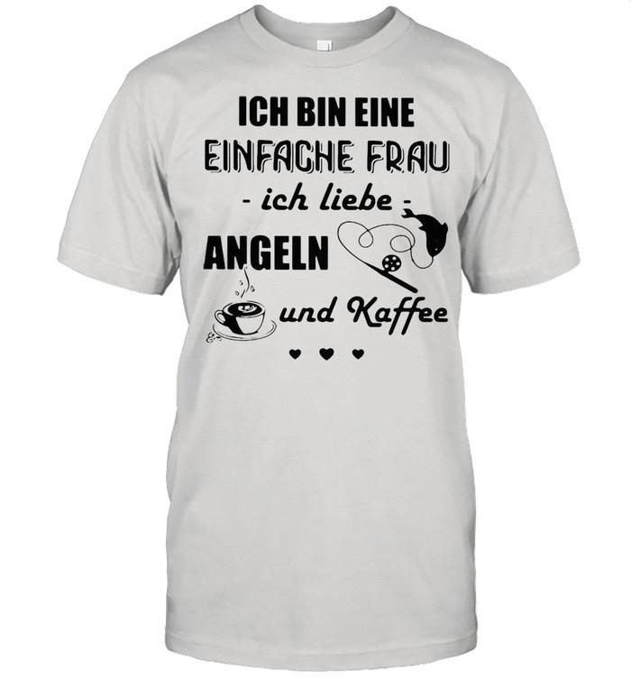 Ich Bin Eine Einfache Frau Ich Liebe Angeln Und Kaffee Fishing T-shirt Classic Men's T-shirt