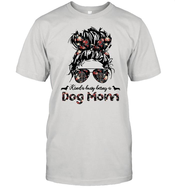 Kinda Busy Being A Dog Mom Girl Flower Dachshund  Classic Men's T-shirt