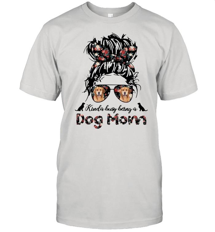 Kinda Busy Being A Dog Mom Girl Flower Golden Retriever  Classic Men's T-shirt