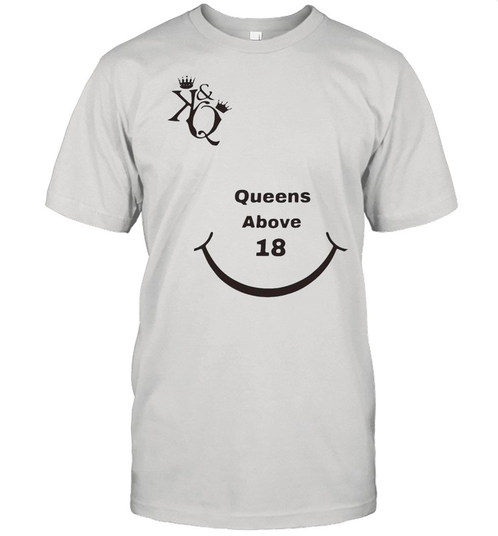 Kings And Queens Above 18 Tiktok T-shirt Classic Men's T-shirt