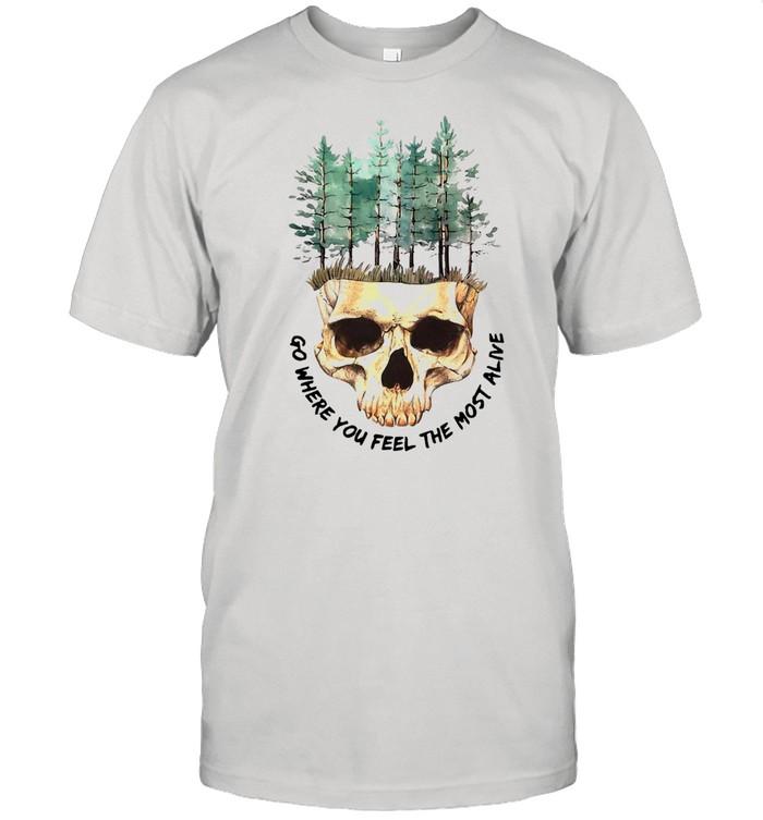 Skull Go Where You Feel The Most Alive White T-shirt Classic Men's T-shirt