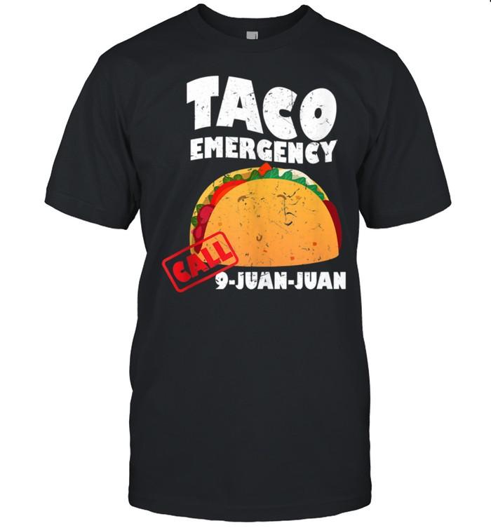 Cool Unique Taco Emergency Call 9JuanJuan shirt Classic Men's T-shirt