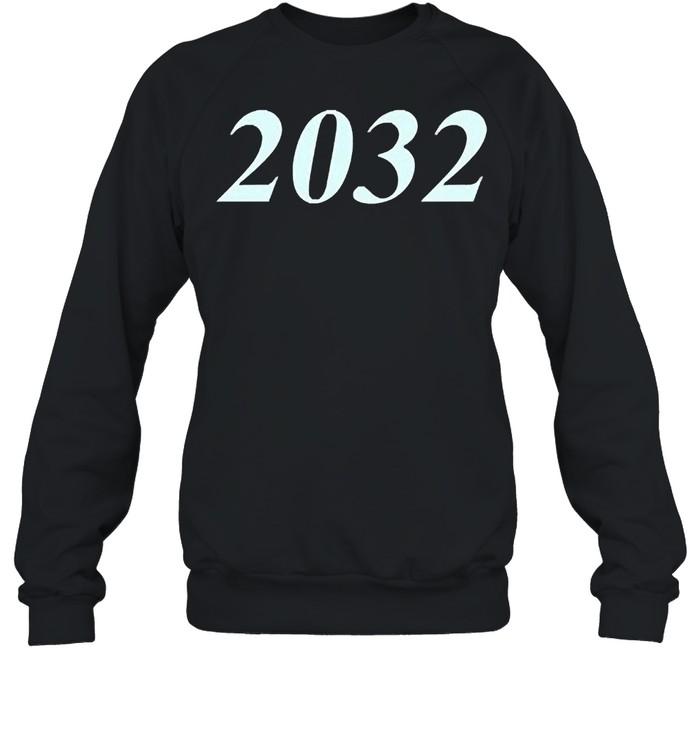2032 shirt Unisex Sweatshirt