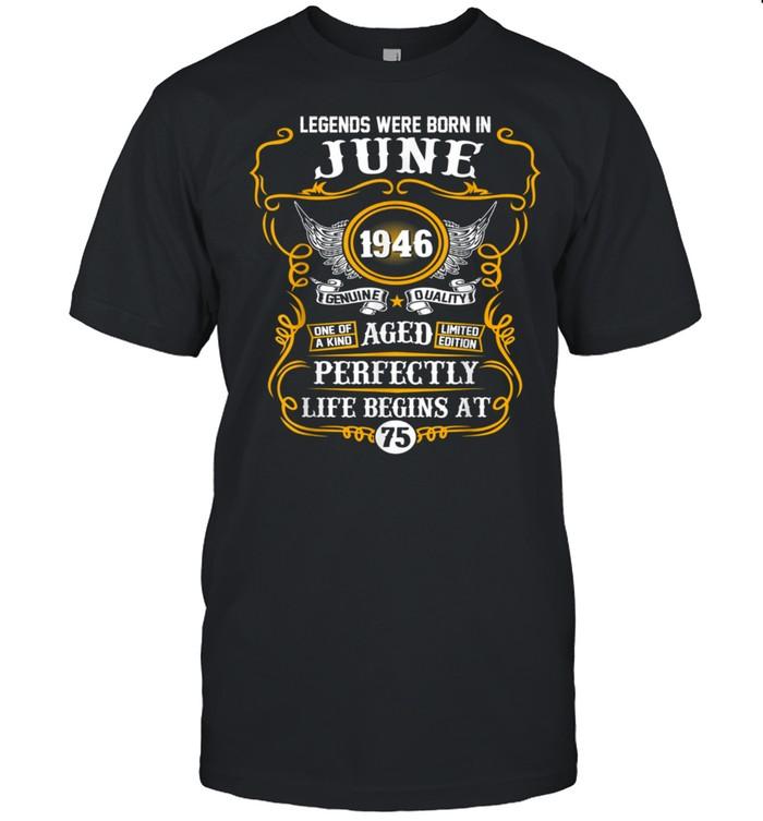 Legends Were Born In June 1946 75th Birthday shirt Classic Men's T-shirt