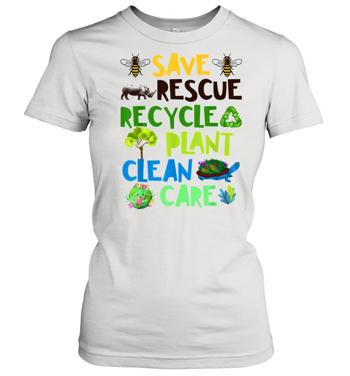 Save Bees Rescue Animals Recycle Plant Clean Care Plastict Earth Day  Classic Women's T-shirt