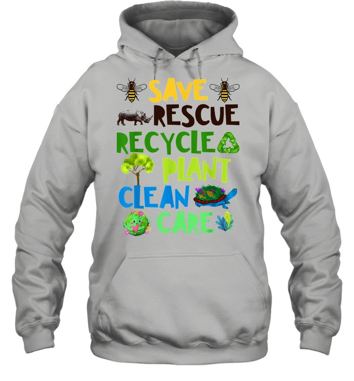 Save Bees Rescue Animals Recycle Plant Clean Care Plastict Earth Day  Unisex Hoodie