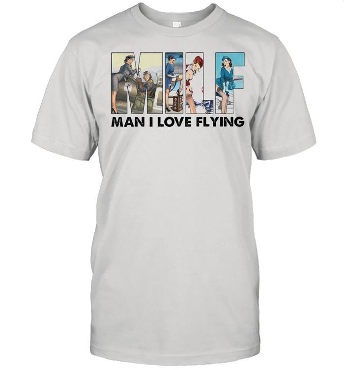 Milf man I love flying shirt Classic Men's T-shirt