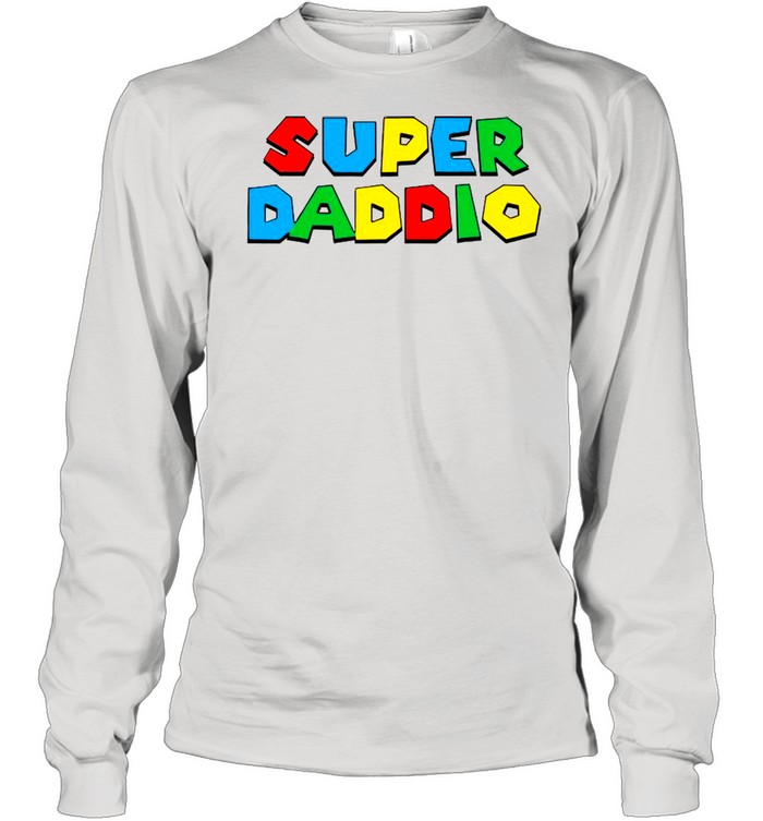 2021 Super Daddio Happy Father's Day shirt Long Sleeved T-shirt