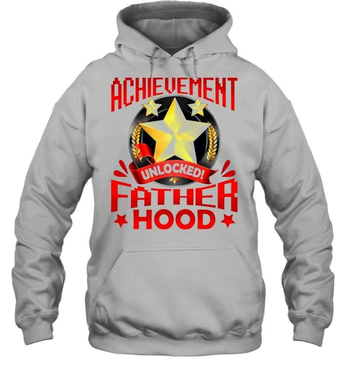 Achievement unlocked fatherhood shirt Unisex Hoodie