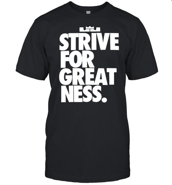 Strive for great ness shirt Classic Men's T-shirt