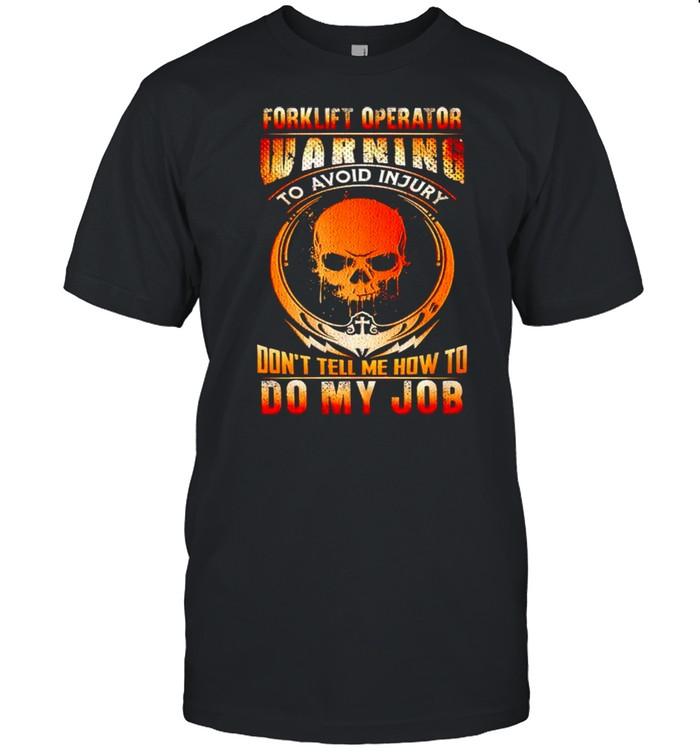 Forklift operator warning to avoid injury shirt Classic Men's T-shirt