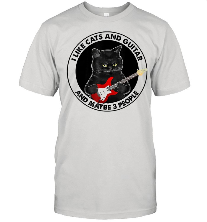 I Like Cats And Guitar And Maybe 3 People Cat Plays Guitar  Classic Men's T-shirt