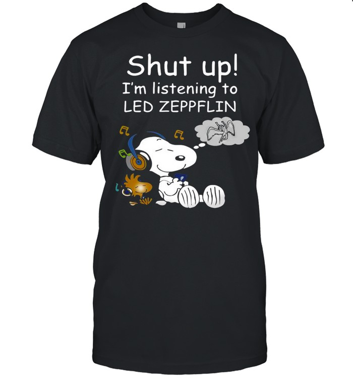 Snoopy And Woodstock Shut Up I'm Listening To Led Zeppeflin shirt Classic Men's T-shirt